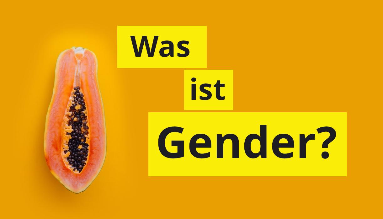 """Logo mit Aufschrift """"Was ist Gender"""" und einer aufgeschnittenen Papaya"""