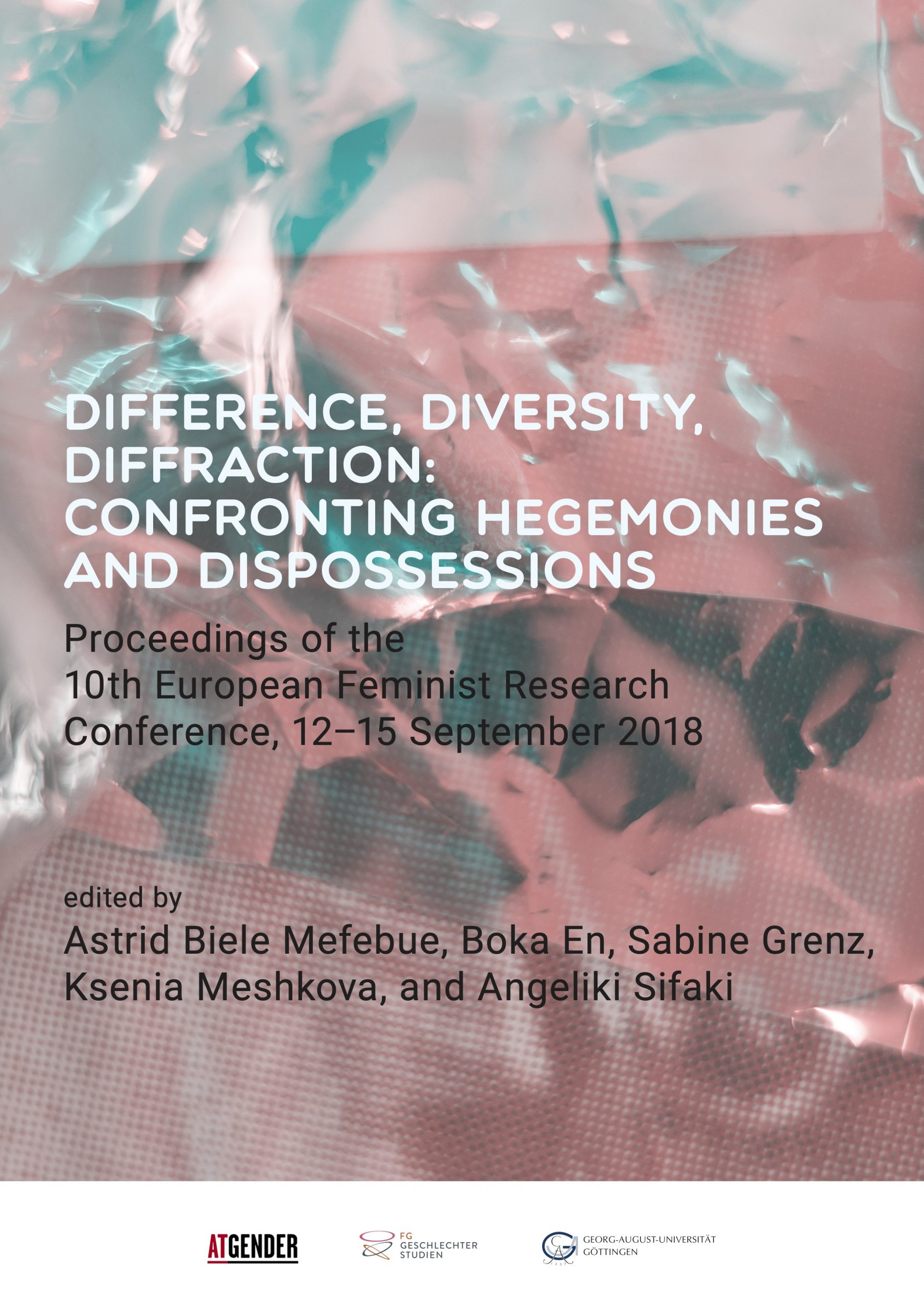 Cover Difference, Diversity, Diffraction: Confronting Hegemonies and Dispossessions